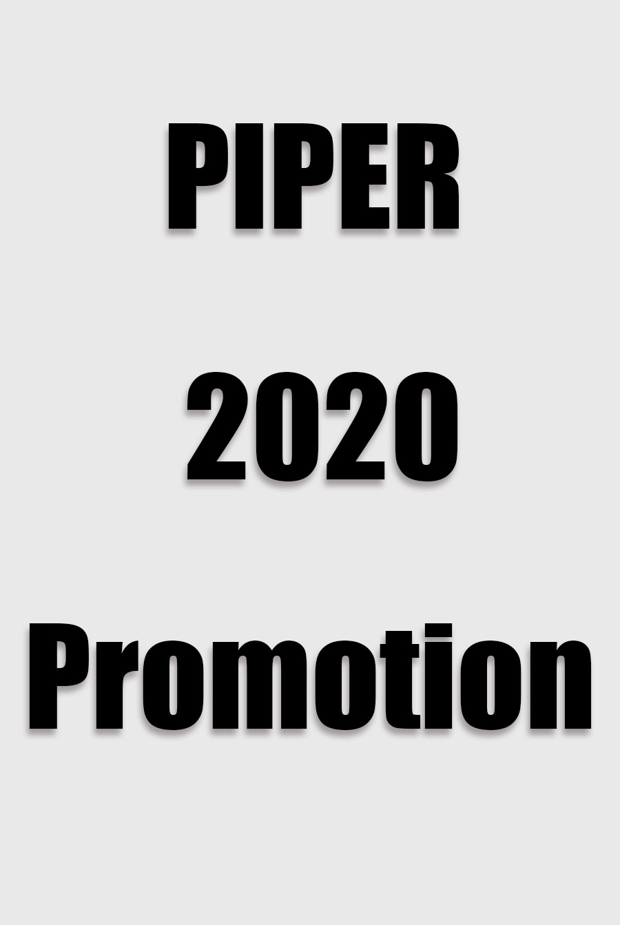 Piper 2020 Summer Promotion
